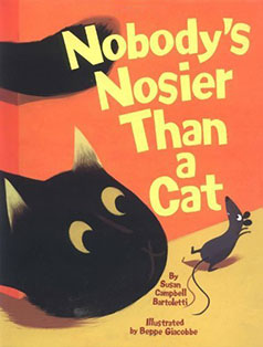 Nobody's Nosier Than a Cat